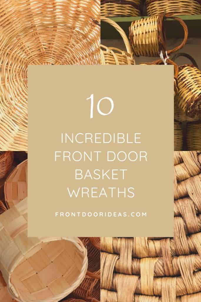 front door basket wreaths
